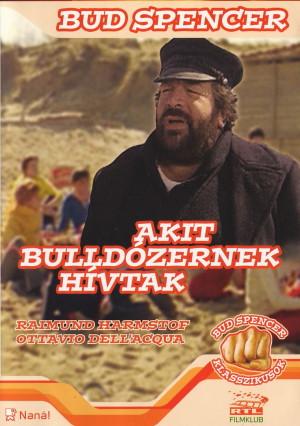 ABC sorrendben: filmcímek - Page 6 Akit_bulldozernek_hivtak_rtl_filmklub_front