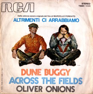 Oliver Onions - Altrimenti ci arrabbiamo - Dune Buggy / Across the Fields