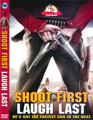 Shoot First Laugh Last