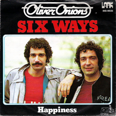 Oliver Onions - Six Ways / Happiness