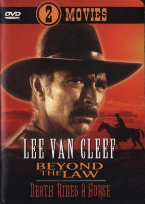 Beyond the law/Death rides a horse - Lee Van Cleef - 2 Movies