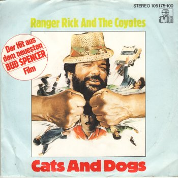 Ranger Rick and the Coyotes - Cats and Dogs / How do you do