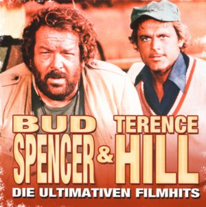 Bud Spencer & Terence Hill - Die ultimativen Filmhits
